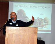 Director Steve Sumner accepted landmark designation on behalf of the Center for the Arts, Evergreen.